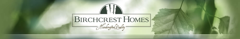 Birchcrest Homes Spokane - Handcrafted Quality Homes